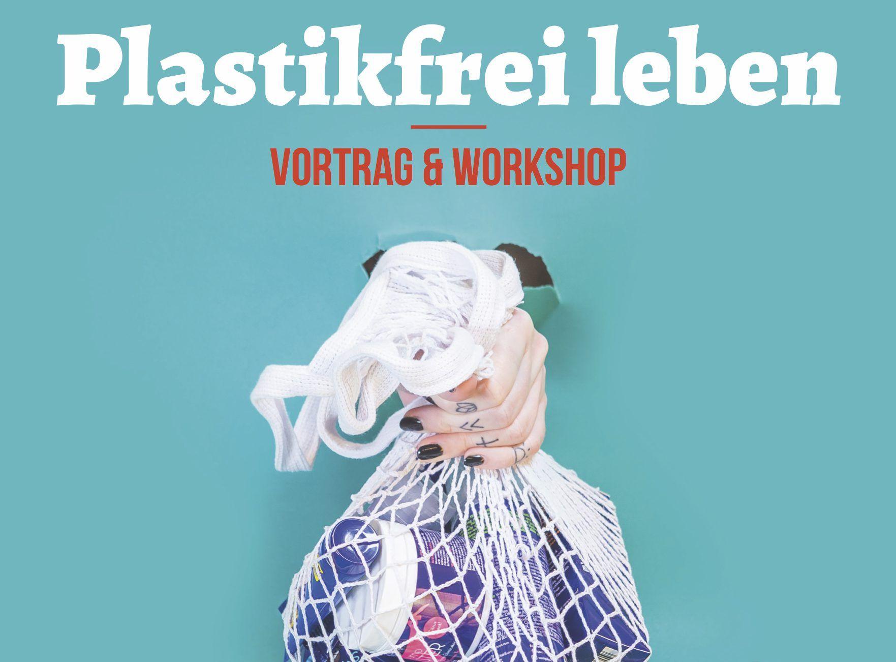 Plastikfrei leben! Vortrag, Workshop und Stammtisch in Hameln