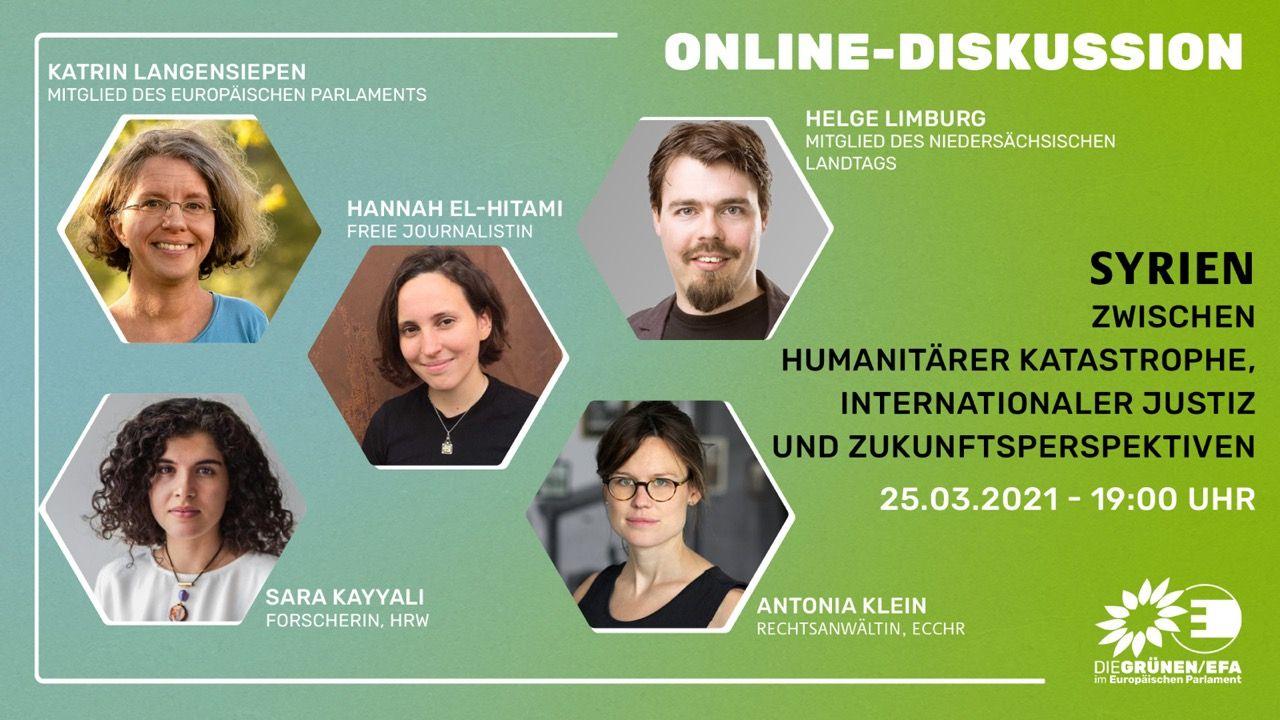 Onlineveranstaltung am 25.03.21 ab 19:00 Uhr: Syrien; Zwischen humanitärer Katastrophe, internationaler Gerechtigkeit & Zukunftsperspektiven