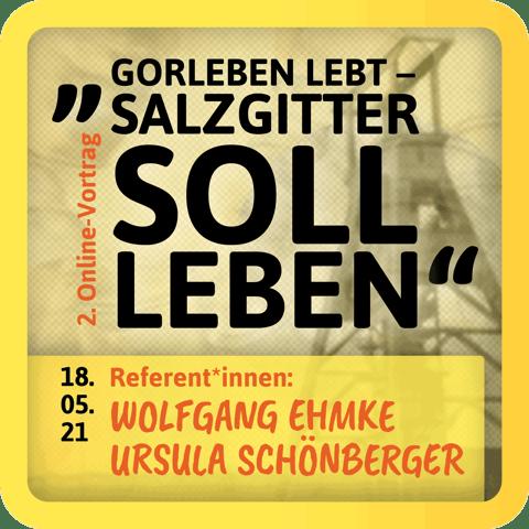 GORLEBEN LEBT – SALZGITTER SOLL LEBEN!